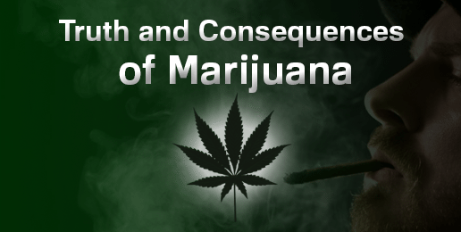Resources on the Truth and Consequences of Marijuana