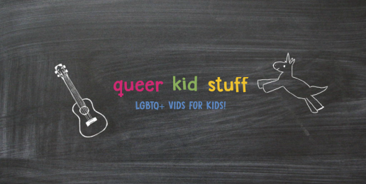 """Pro-""""LGBTQ"""" YouTube Series for Young Children"""