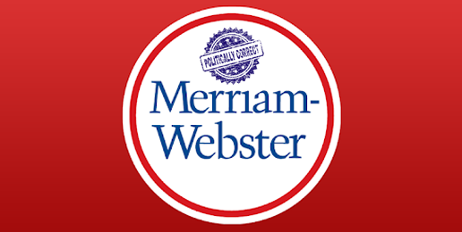 "Merriam-Webster Dictionary and the ""Transing"" of Language"
