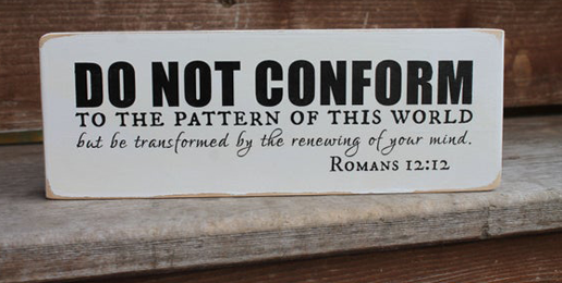 Forgetting the Command to Not Be Conformed to the World
