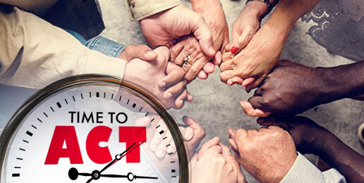 Now Is the Time To Act