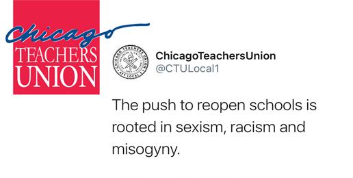 Chicago Teachers' Union's Absurd Tweet About School Re-Openings